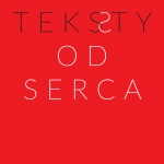 Grzegorz Ziółkowski: Teksty OD SERCA, Instytut im. Jerzego Grotowskiego, Wrocław 2016